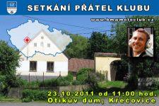 SETKÁNÍ ČLENŮ A PŘÁTEL KLUBU - 23.10.2011 - kliknutím na fotku zobrazíte článek