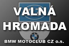 VALN� HROMADA BMW MOTOCLUB CZ o.s. - kliknut�m na fotku zobraz�te �l�nek