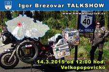 Igor Brezovar TALKSHOW - 14.3.2015 - kliknutím na fotku zobrazíte článek