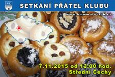 SETKÁNÍ ČLENŮ A PŘÁTEL KLUBU - 7.11.2015 - kliknutím na fotku zobrazíte článek
